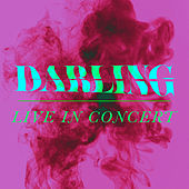 Darling (Live in Concert) von Ryan Scott Oliver