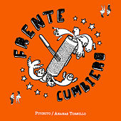 Pitchito / Ananas Tornillo von Frente Cumbiero