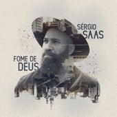 Fome de Deus de Sérgio Saas