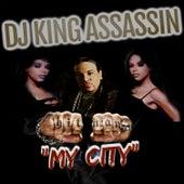 My City de Dj King Assassin