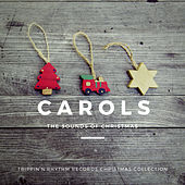 Carols: The Sounds of Christmas by Various Artists