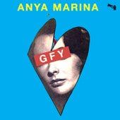 GFY (Clean Version) by Anya Marina