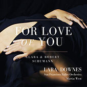 For Love Of You by Lara Downes