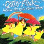 When The Rain Comes Down von Cathy Fink