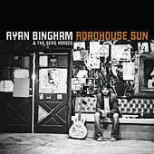 Roadhouse Sun (Amazon Exclusive) by Ryan Bingham