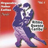 Magic Vol. 5 - Ritmo Quente do Caribe by Orquestra Sabor Latino