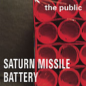 Saturn Missile Battery by The Public