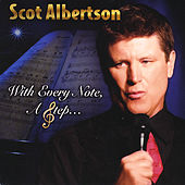 With Every Note, A Step... by Scot Albertson