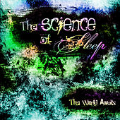 The World Awaits by The Science of Sleep