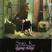 Gypsy Alley by Sara K.