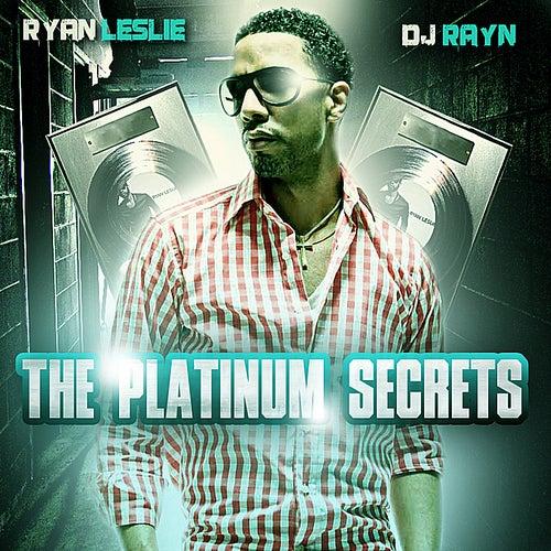 The Platinum Secrets by Ryan Leslie