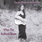 When The Redbuds Bloom by Sarah Elizabeth Burkey
