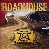 Back to the Roadhouse de Smokey Wilson
