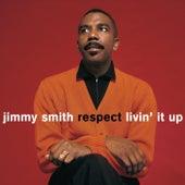 Respect / Livin' It Up von Jimmy Smith