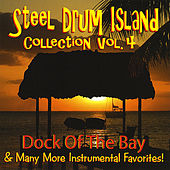 Steel Drum Island Collection: Dock Of The Bay & More On Steel Drums by Steel Drum Island
