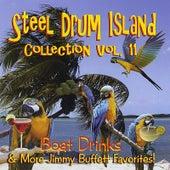 Steel Drum Island Collection, Vol. 11: Boat Drinks & More Jimmy Buffett Favorites by Steel Drum Island