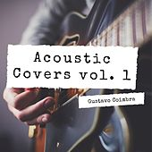 Acoustic Covers, Vol. 1 de Gustavo Coimbra
