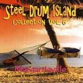 Steel Drum Island Collection: Margaritaville & More On Steel Drums by Steel Drum Island