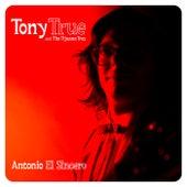 Antonio El Sincero de Tony True and the Tijuana Tres