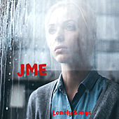 Lonely Songs von JME