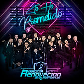 Te He Prometido (Version 2019) by Banda Renovacion