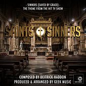 Saints & Sinners: Sinners (Saved By Grace) by Geek Music