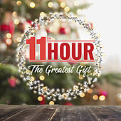 The Greatest Gift von The 11th Hour