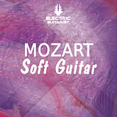 Mozart: Soft Electric Guitar Vol. 1 de Electric Guitarist