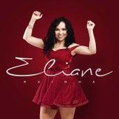 Rainha de Eliane