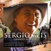 Grandes Sucessos - Coleção de Ouro da Música Sertaneja de Sérgio Reis