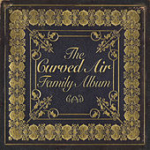 The Curved Air Family Album by Various Artists