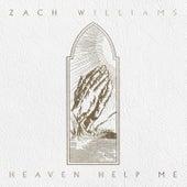 Heaven Help Me de Zach Williams