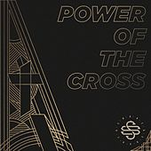 Power of the Cross by Shane & Shane