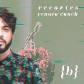Recortes (B) de Renato Enoch