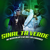 Sinal Ta Verde by Mc Nego Blue