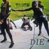 Truth or Die by Prose