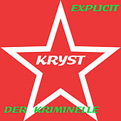 Der Kriminelle by Kryst