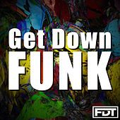 Get Down Funk by Andre Forbes