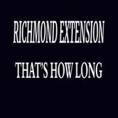 That's How Long de Richmond Extension