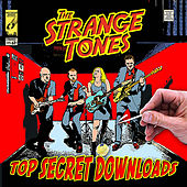 Top Secret Downloads by The Strange Tones