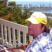 Songs From The Virgin Islands (Vol. 1) by Eric Stone