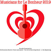 Musicians for Le Bonheur 2019 by Various Artists