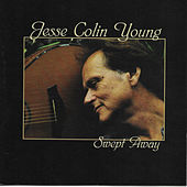 Swept Away by Jesse Colin Young