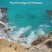 The First Signs Of Violence by Hollow Patterns