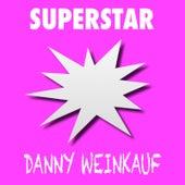 Superstar de Danny Weinkauf