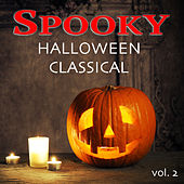 Spooky Halloween Classical vol. 2 by Various Artists