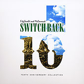 Tenth Anniversary Collection de Switchback