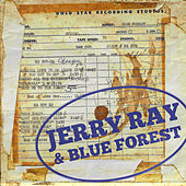 Jerry Ray & Blue Forest von Jerry Ray