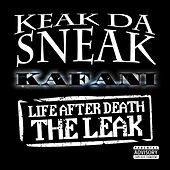 Life After Death: The LEAK by Keak Da Sneak