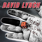 Crazy Clown Time by David Lynch